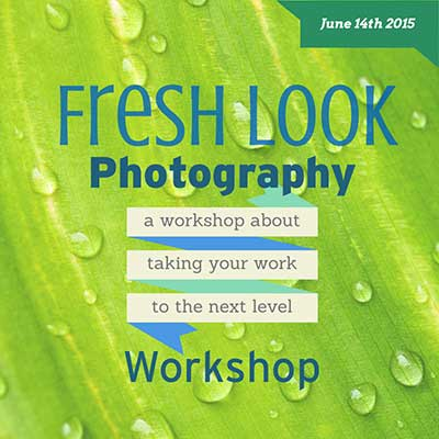 Fresh Look at your Photography